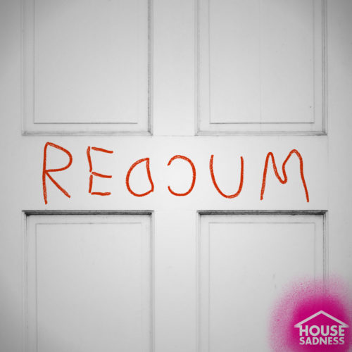 House Sadness Episode 83 REDCUM